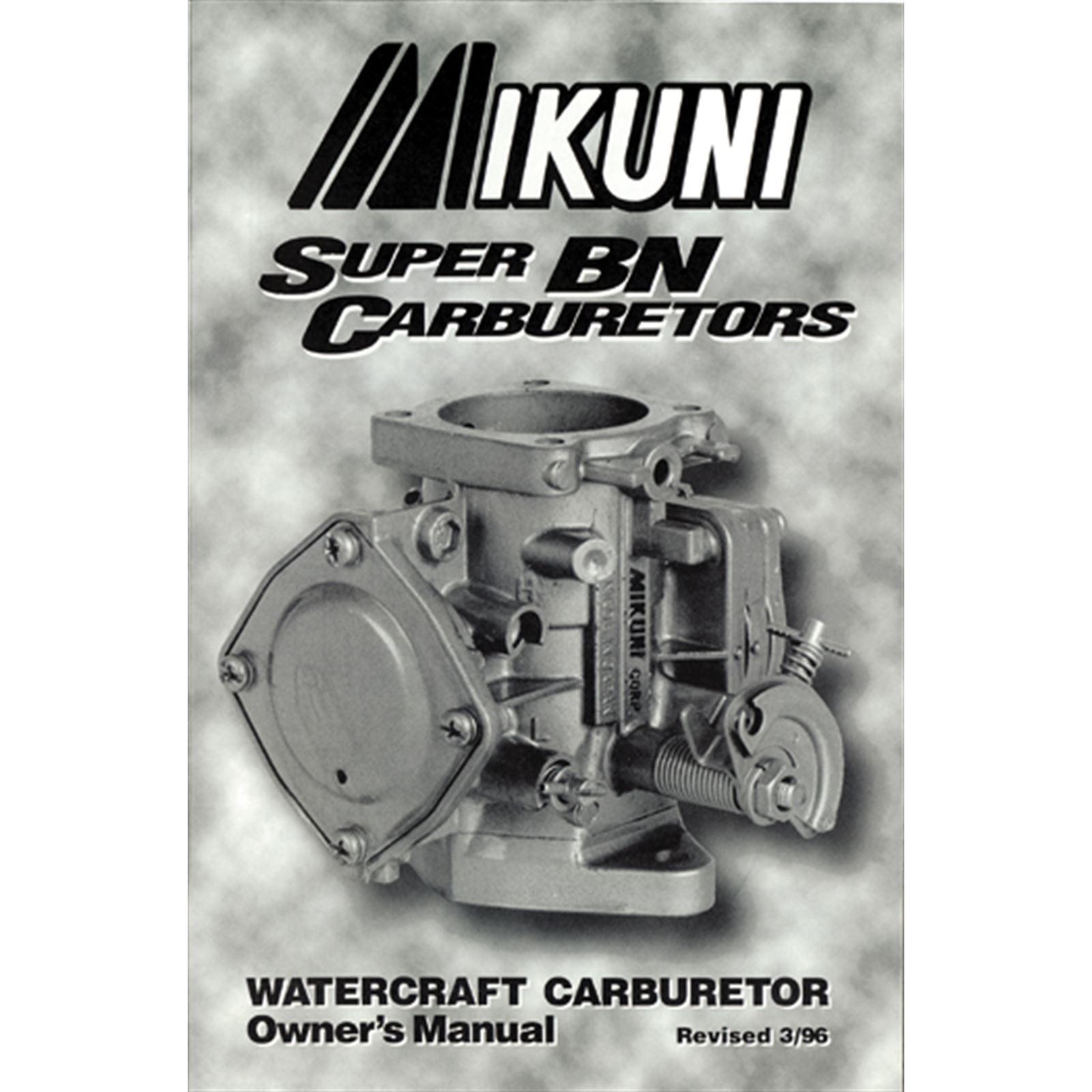 Mikuni Owners Manual for Super BN Carburetors